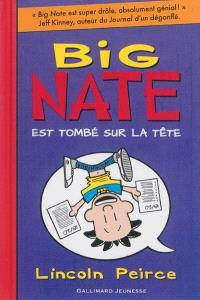 Big Nate. Volume 5, Big Nate est tombé sur la tête