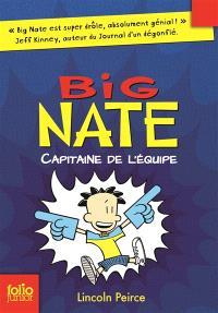 Big Nate. Volume 2, Capitaine de l'équipe