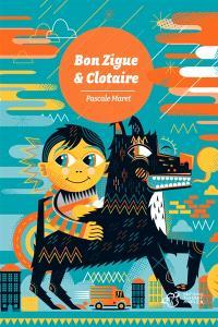 Bon Zigue & Clotaire