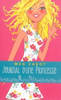 Journal d'une princesse. Volume 10
