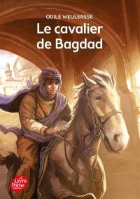 Le cavalier de Bagdad