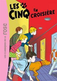 Le club des Cinq. Volume 37, Les Cinq en croisière