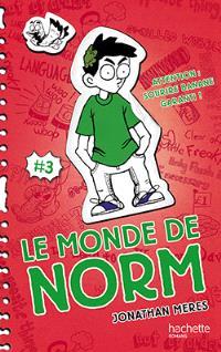Le monde de Norm. Volume 3, Attention : sourire banane garanti !