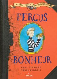 Les aventuriers du très très loin. Volume 1, Fergus Bonheur
