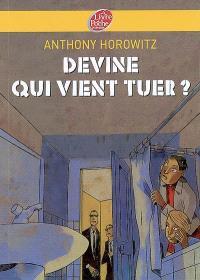 Les frères Diamant. Volume 3, Devine qui vient tuer ?