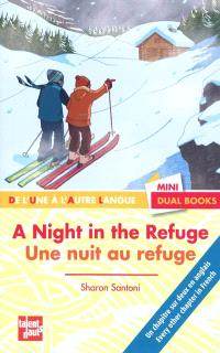 Une nuit au refuge = A night in the refuge