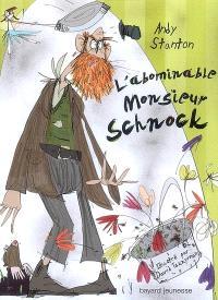 Chroniques de Lipton-les-Baveux. Volume 1, L'abominable monsieur Schnock