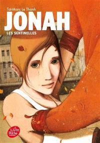 Jonah. Volume 1, Les sentinelles