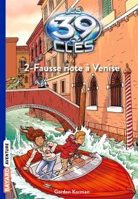 Les 39 clés. Volume 2, Fausse note à Venise