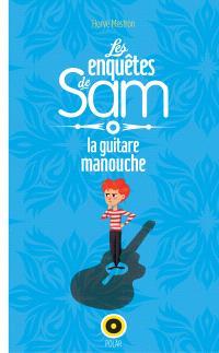 Les enquêtes de Sam. Volume 1, Guitare manouche