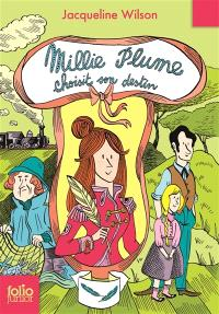 Millie Plume. Volume 3, Millie Plume choisit son destin