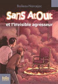Sans Atout. Volume 4, Sans Atout et l'invisible agresseur