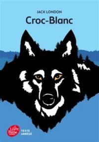 Croc-Blanc : texte abrégé