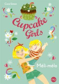 Cupcake girls. Volume 7, Méli-mélo