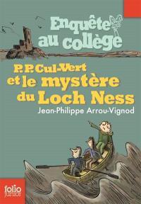 Enquête au collège. Volume 5, P.-P. Cul-Vert et le mystère du Loch Ness