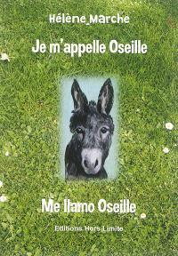 Je m'appelle Oseille : l'âne savant des Pyrénées = Me llamo Oseille : el burro sabio de los Pirineos