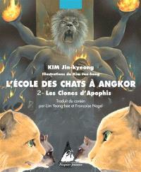 L'école des chats à Angkor. Volume 2, Les clones d'Apophis