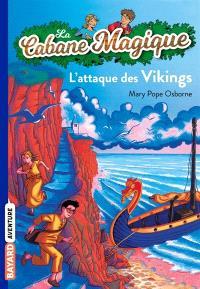 La cabane magique. Volume 10, L'attaque des Vikings