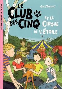 Le Club des cinq et le le cirque de l'Etoile