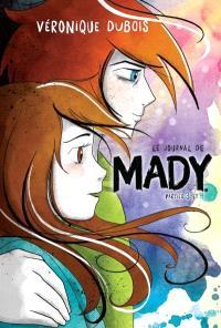 Le journal de Mady, Parties 3 et 4