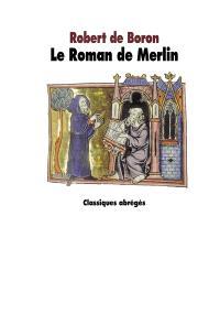 Le roman de Merlin