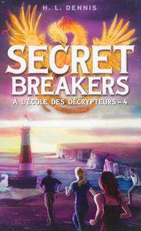 Secret breakers : à l'école des décrypteurs. Volume 4, La tour des vents