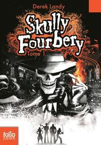 Skully Fourbery. Volume 1