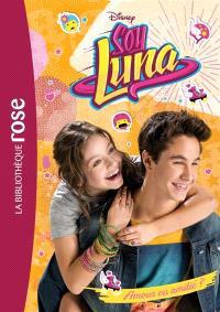 Soy Luna. Volume 3, Amour ou amitié ?