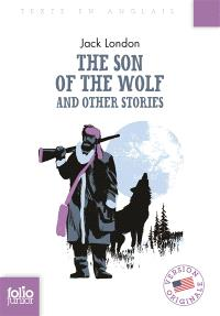 The son of the wolf : and others stories