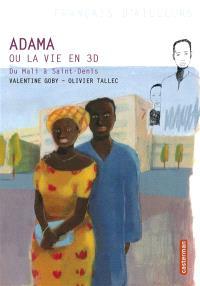 Adama ou La vie en 3D : du Mali à Saint-Denis