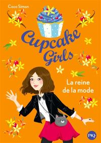 Cupcake girls. Volume 2, La reine de la mode