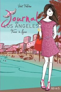Journal de Los Angeles. Volume 5, Face à face