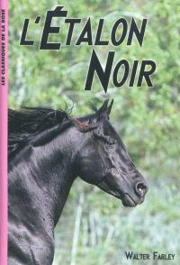 L'étalon noir. Volume 1