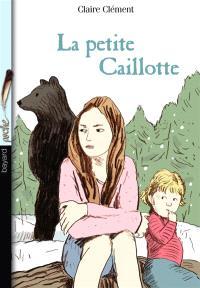 La petite Caillotte