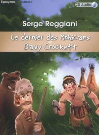 Le dernier des Mohicans. Davy Crockett