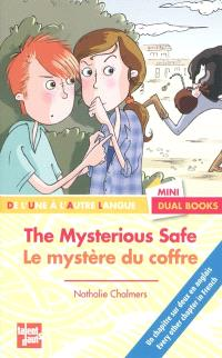 Le mystère du coffre = The mysterious safe