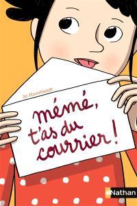Mémé, t'as du courrier !