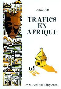 Trafics en Afrique