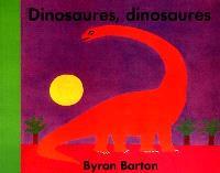 Dinosaures, dinosaures