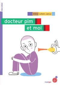 Docteur pim et moi