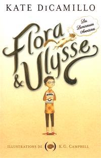Flora & Ulysse : les lumineuses aventures