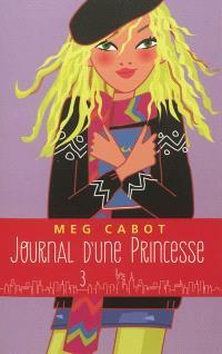 Journal d'une princesse. Volume 3