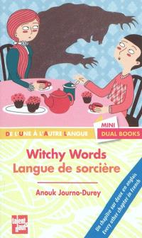 Langue de sorcière = Witchy words