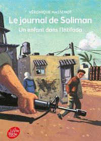 Le journal de Soliman : un enfant dans l'Intifada