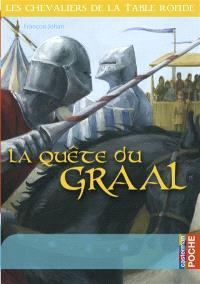 Les chevaliers de la Table ronde, La quête du Graal