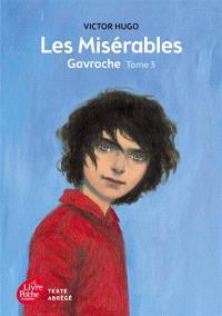 Les misérables. Volume 3, Gavroche