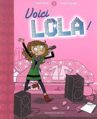 Lola (1) : Voici Lola !