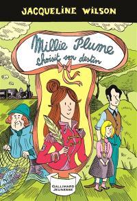 Millie Plume. Volume 3, Millie Plume choisit son destin