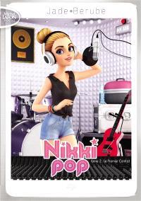 Nikki Pop. Volume 2, Le premier contrat