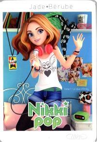 Nikki Pop. Volume 1, Le rêve d'Emily